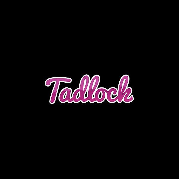 Tadlock #tadlock Digital Art
