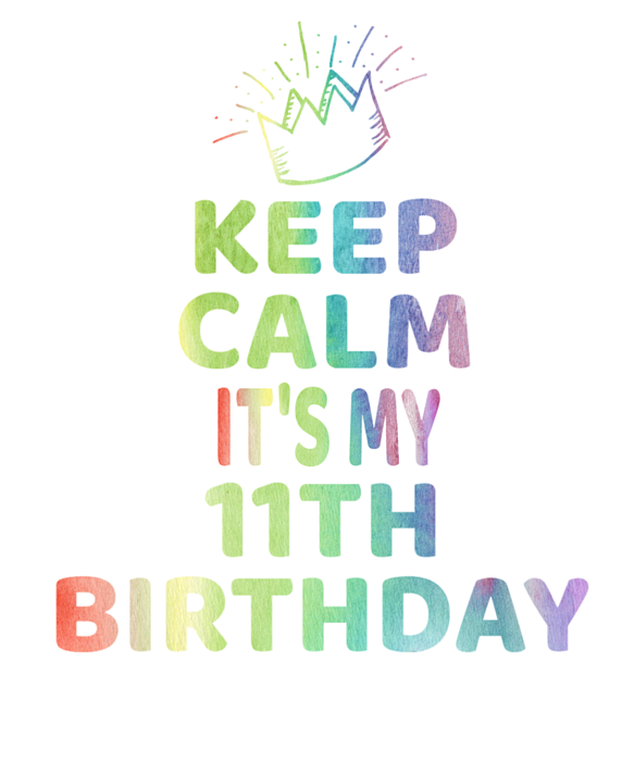 Keep Calm Its My 11th Birthday 11 Year Old Girl Gift Tote Bag For Sale By Art Grabitees