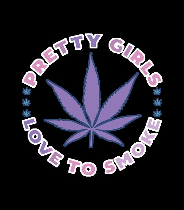 Weed smoking pretty girls Girls Just