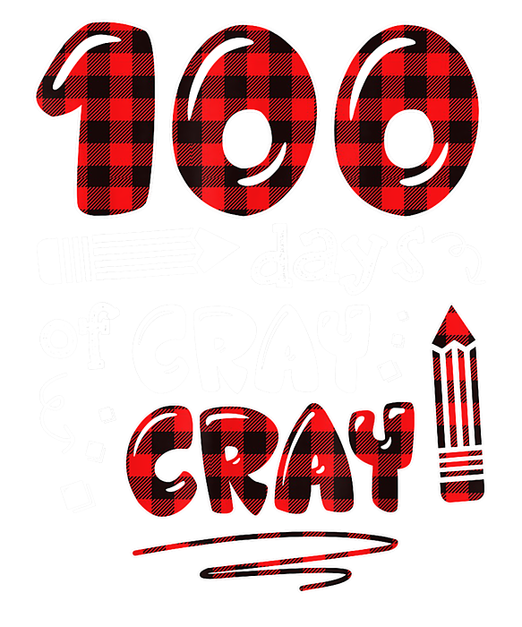 Teacher 100 Days Cray Cray 100th Day Of School Gift T Shirt Fleece Blanket For Sale By Katie Tholke