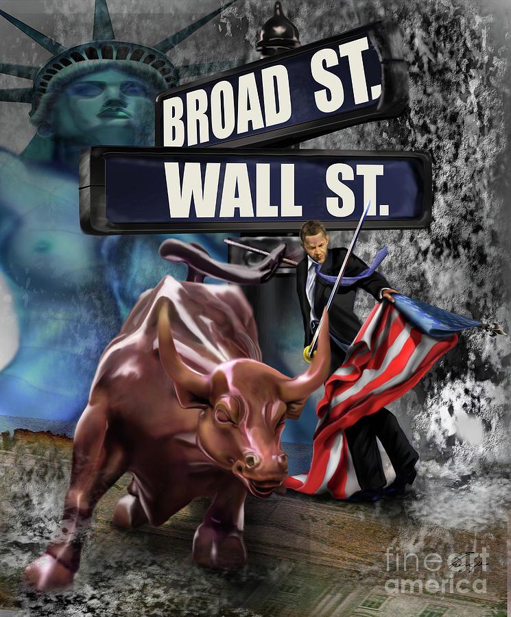 Wall Street Painting -  Ole  Obama - Ole - Ole - Ole by Reggie Duffie