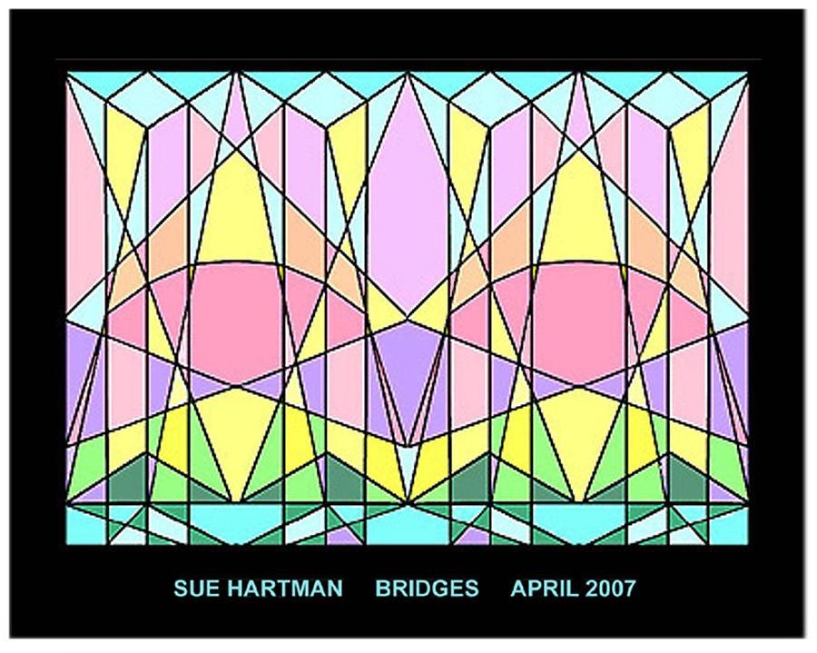 Bridges Digital Art by Sue Hartman