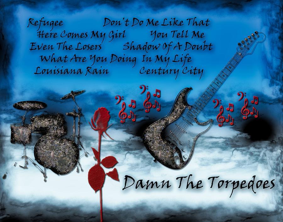 Tom Petty Digital Art - Damn The Torpedoes by Michael Damiani