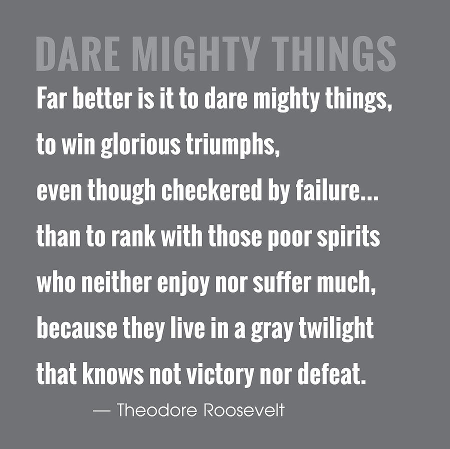 Dare Mighty Things Drawing