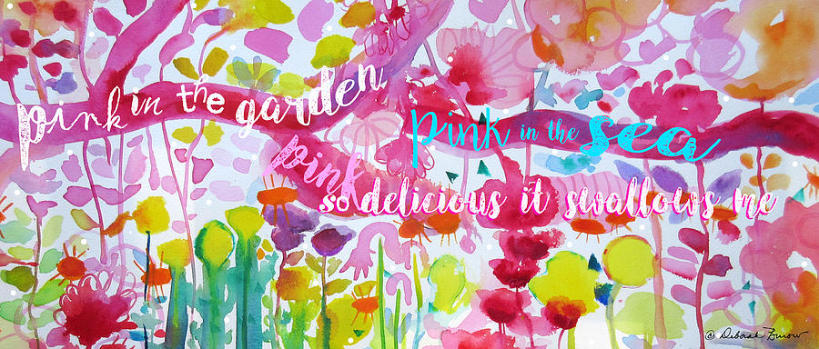 Summer Painting - Delicious Pink by Deborah Burow