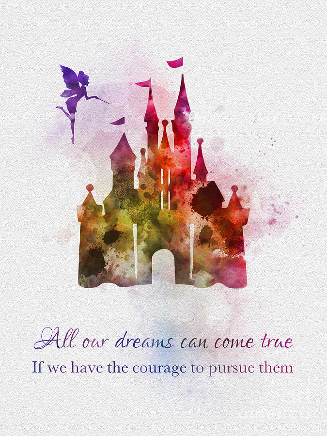 Dreams Can Come True Mixed Media By My Inspiration