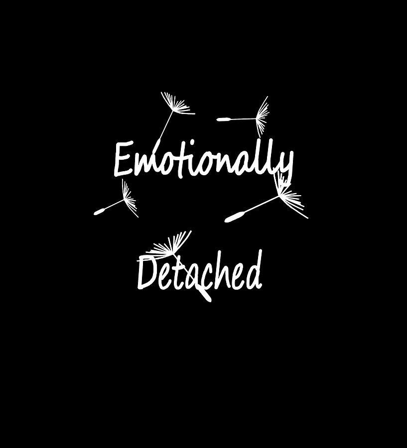 Emotionless Digital Art - Emotionally Detached by Asri Art