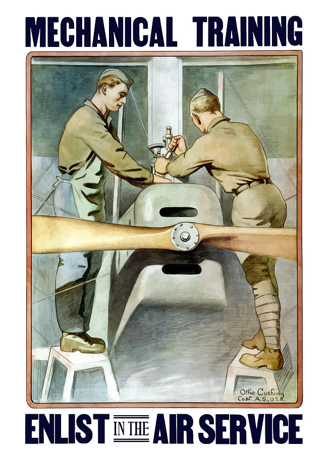 Ww1 Painting - Mechanical Training - Enlist In The Air Service by War Is Hell Store