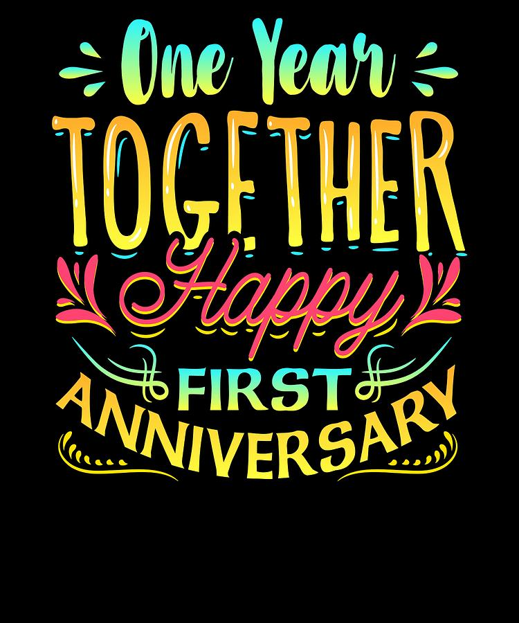 Happy 1st Anniversary One Year Together Drawing By Kanig Designs