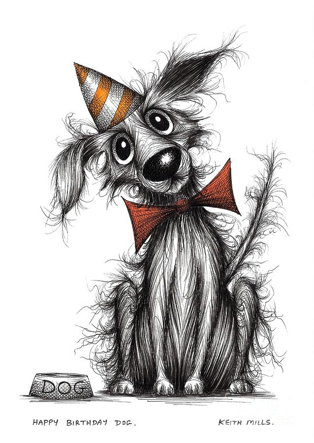 Happy Birthday Dog Drawing By Keith Mills