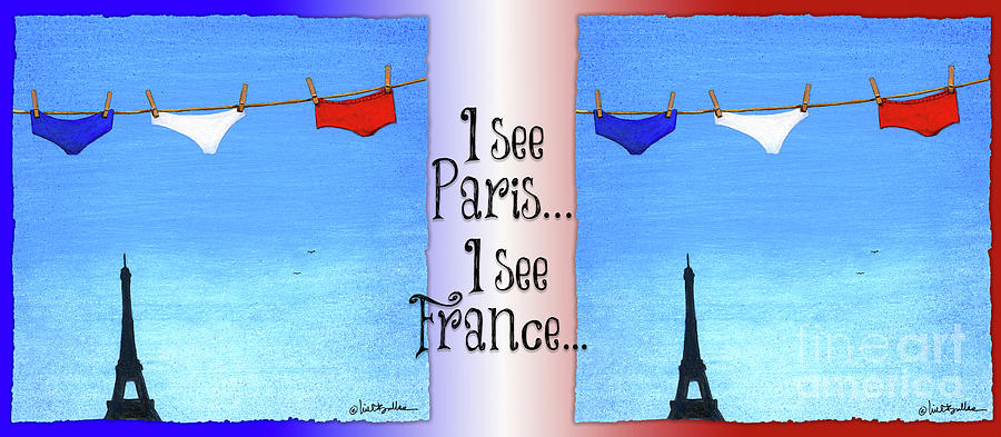 Will Bullas Painting - I See Paris, I See France... by Will Bullas