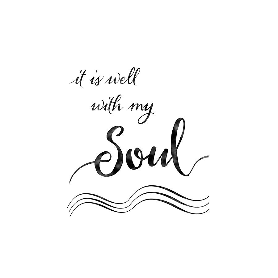 Inspirational Typography Script Calligraphy - It Is Well