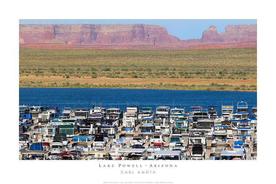 Lake Powell Marina Photograph - Lake Powell Arizona by Carl Amoth