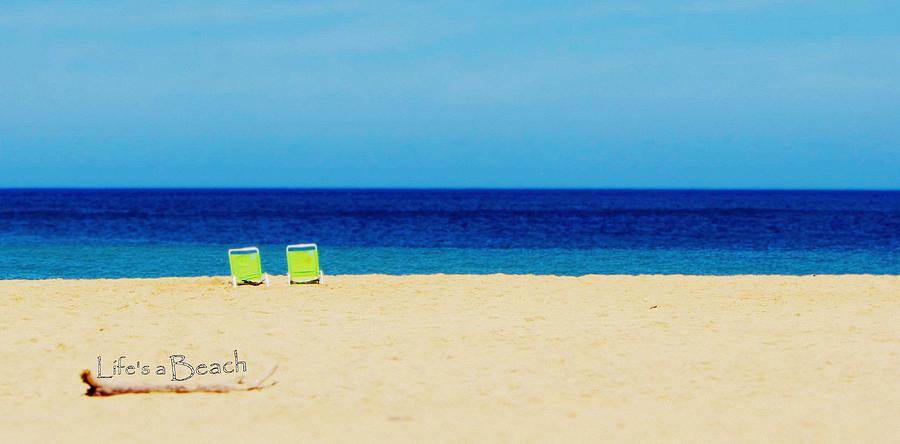 life 39 s a beach photograph by brad scott. Black Bedroom Furniture Sets. Home Design Ideas