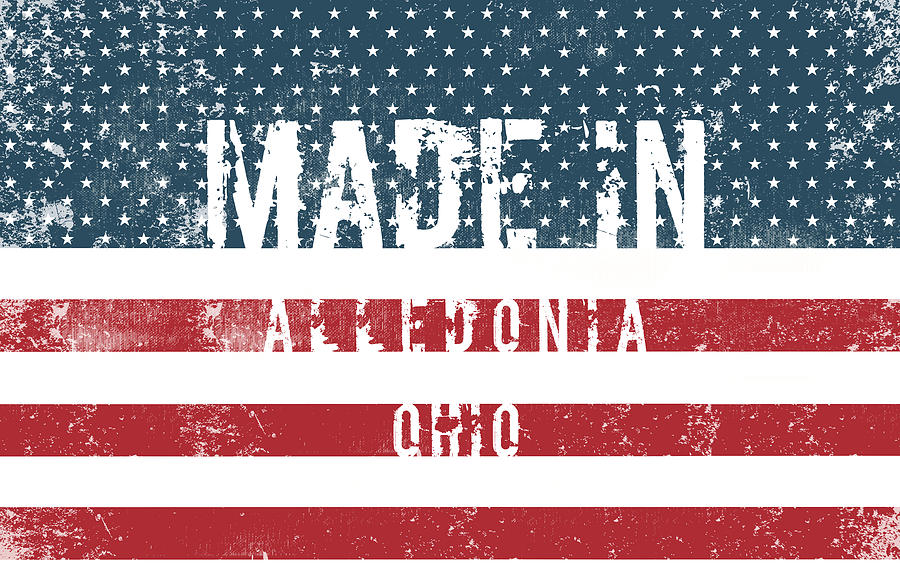 Ohio Digital Art - Made In Alledonia, Ohio by Tinto Designs
