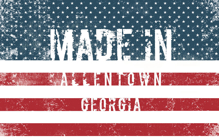 Allentown Digital Art - Made In Allentown, Georgia by Tinto Designs