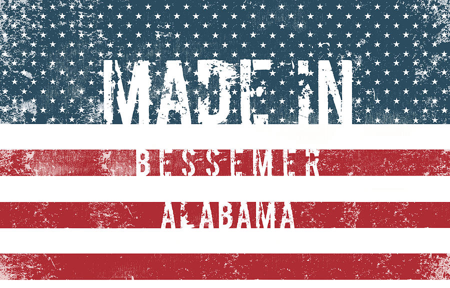 Bessemer Digital Art - Made In Bessemer, Alabama by Tinto Designs