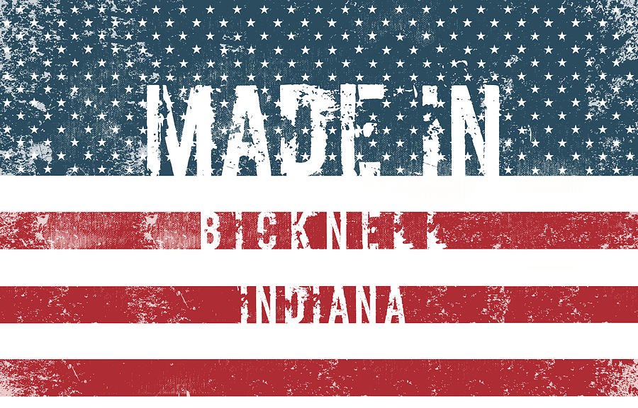 Bicknell Digital Art - Made In Bicknell, Indiana by Tinto Designs