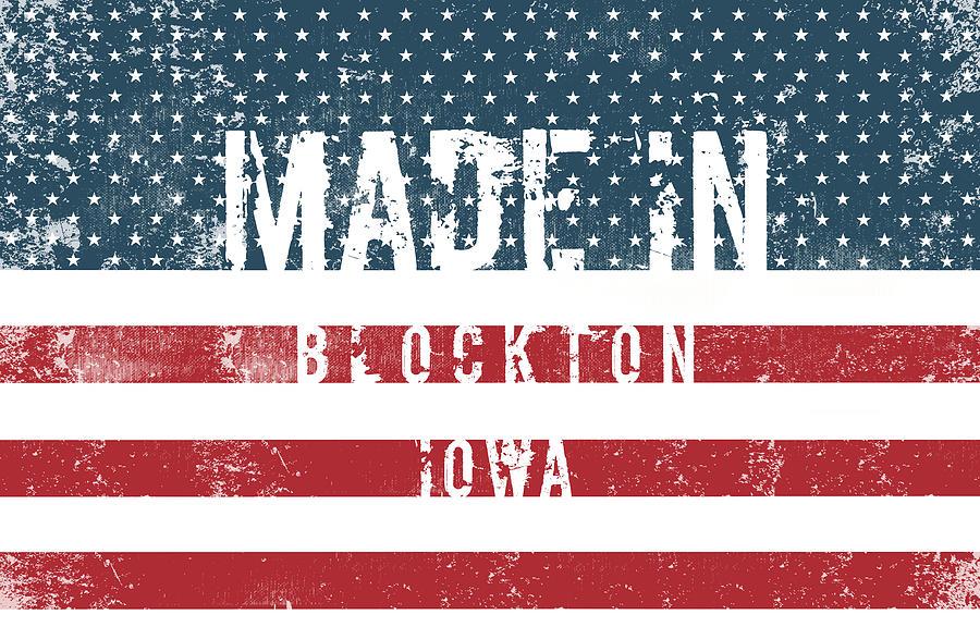 Iowa Digital Art - Made In Blockton, Iowa by Tinto Designs