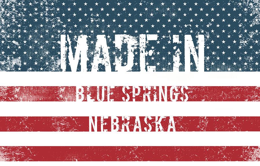 Blue Springs Digital Art - Made in Blue Springs, Nebraska by Tinto Designs