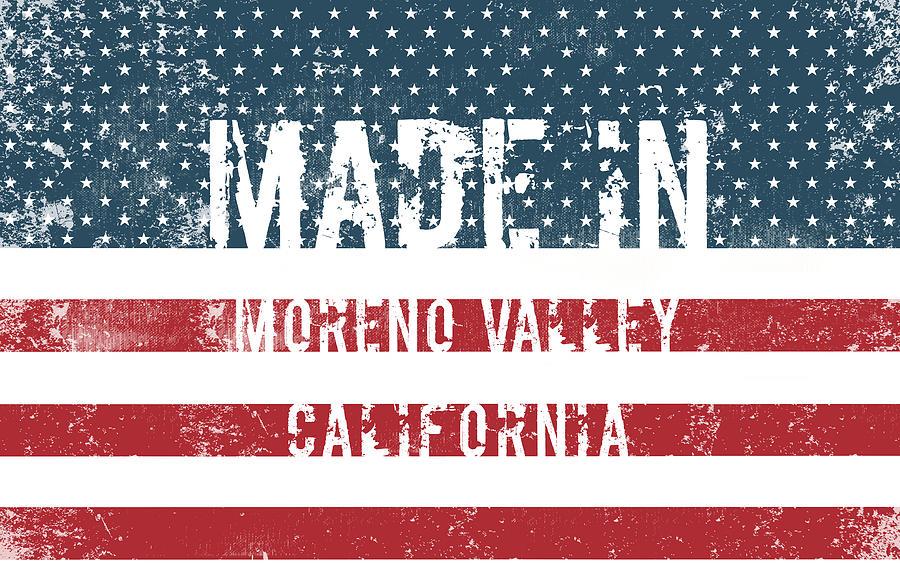 Moreno Valley Digital Art - Made In Moreno Valley, California by Tinto Designs