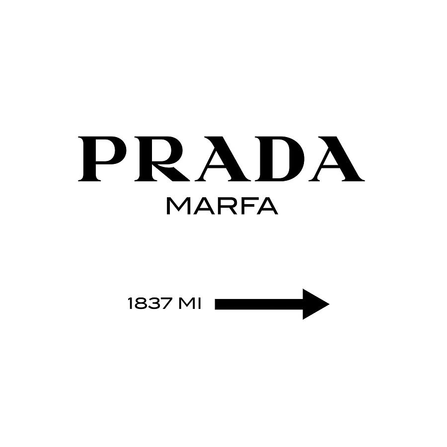 Prada Marfa Digital Art - Prada Marfa by Tres Chic