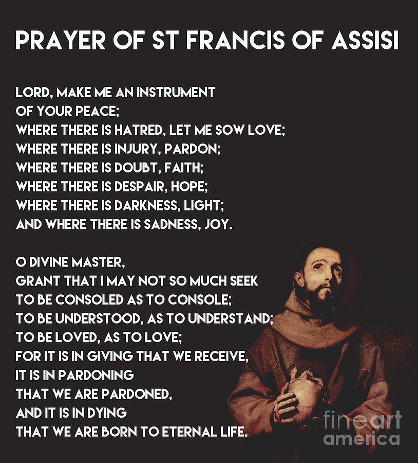 Prayer Of St Francis Assisi Painting by Celestial Images