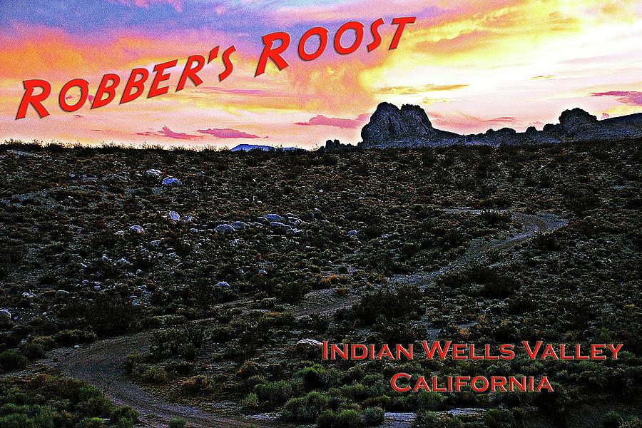 Robber's Roost California by John Bennett