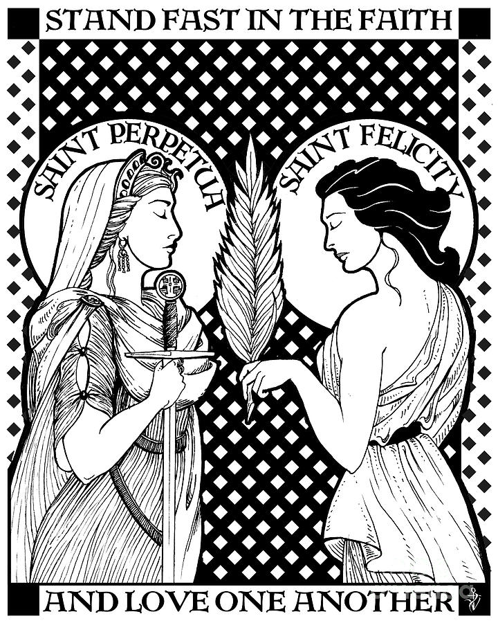 Catholic Drawing - Saints Perpetua And Felicity by Lawrence Klimecki