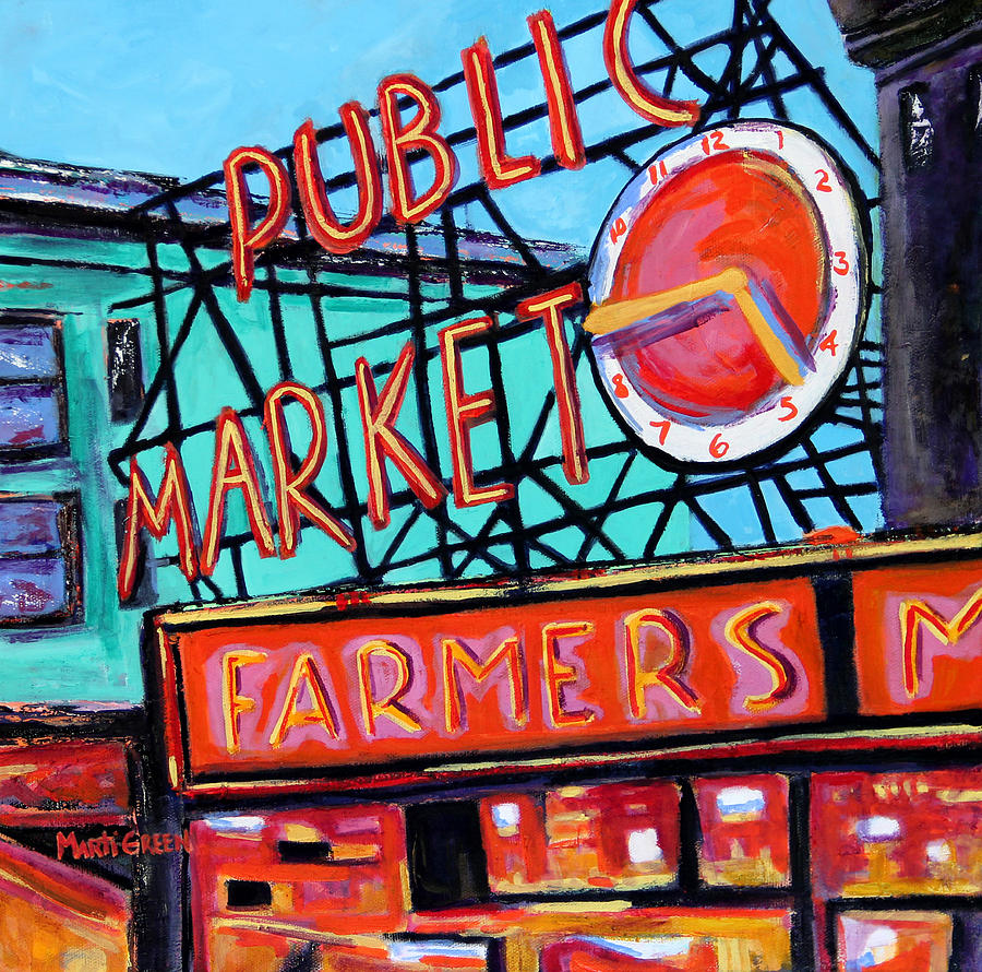 Public Market Painting - Seattle Public Market by Marti Green