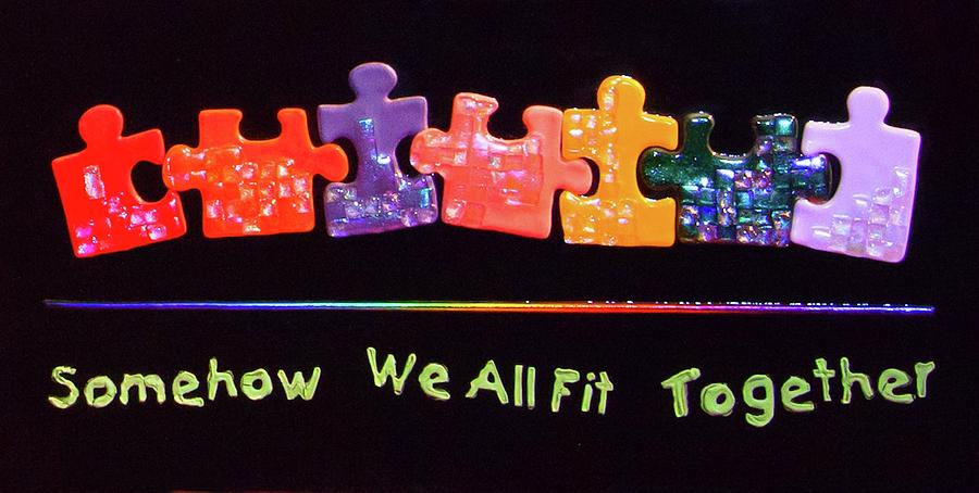 Somehow We All Fit Together by Mark Lubich