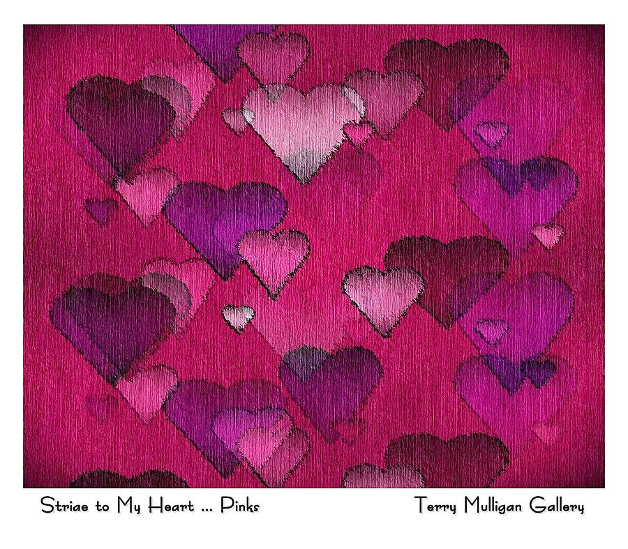 Striae Digital Art - Striae To My Heart ... Pinks by Terry Mulligan