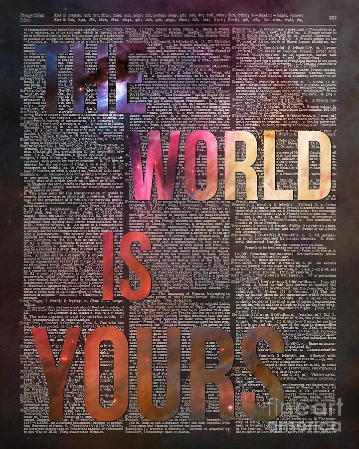 The World Is Yours Painting - The World Is Yours by Anna W