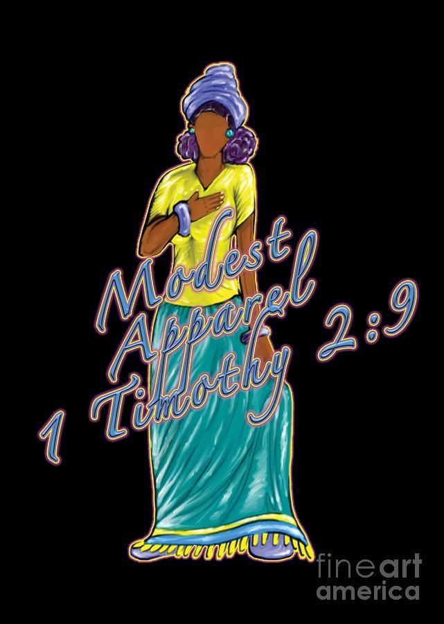 Modest Digital Art - 1 Timothy 2vs.9 Modest Apparel by Robert Watson