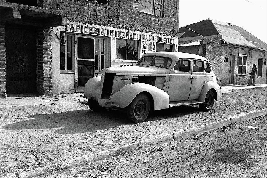 Upholstery Shop Dental Clinic 1930s Auto Us Mexico Border Naco Sonora Mexico 1980 Photograph by David Lee Guss