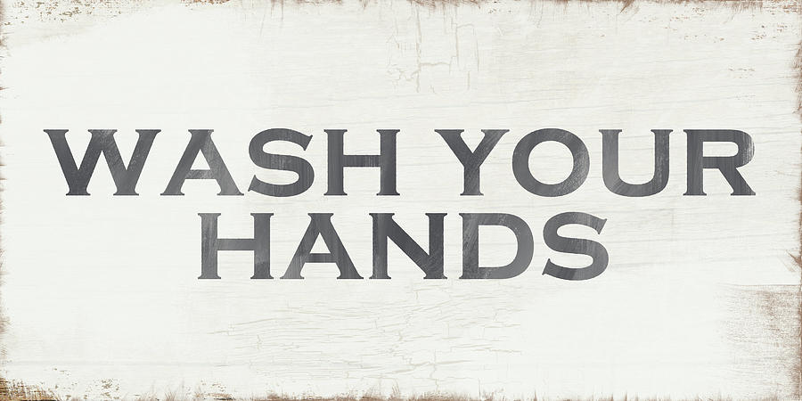 Kitchen Painting - Wash Your Hands Modern Farm Sign- Art By Linda Woods by Linda Woods