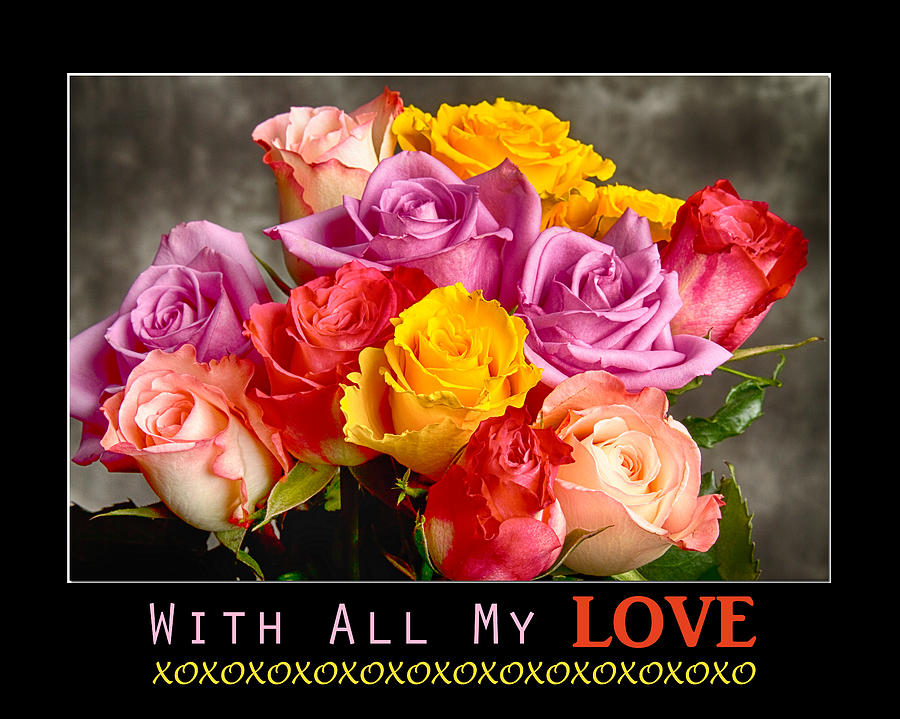With All My Love Photograph