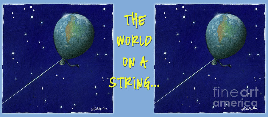 Will Bullas Painting - World On A String... by Will Bullas