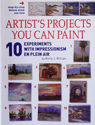 10 Projects you Can Paint En Plein Air by Betty Jean Billups