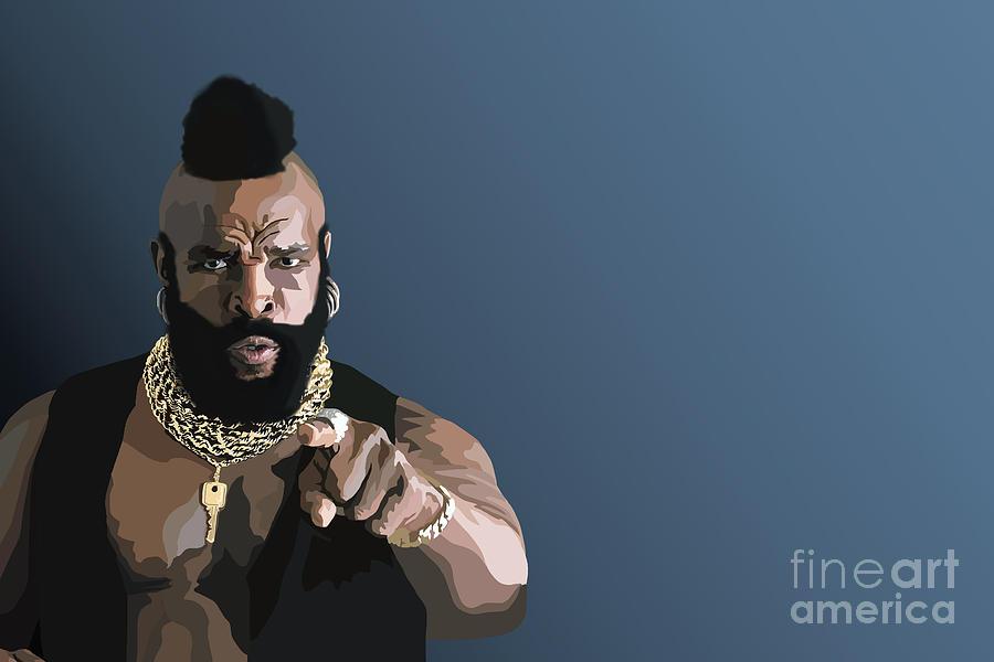 Mr T Digital Art - 107. Pity The Fool by Tam Hazlewood