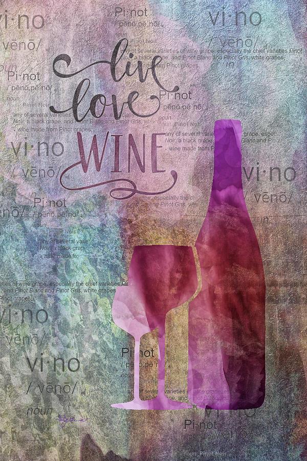 11024 Live Love Wine Digital Art