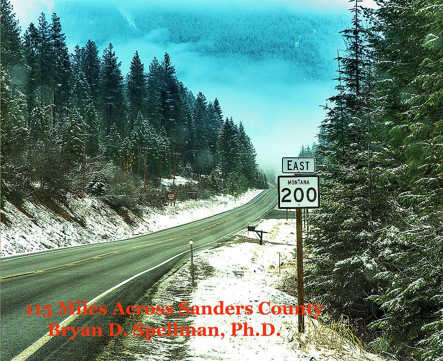 Montana Photograph - 115 Miles Across Sanders County by Bryan Spellman