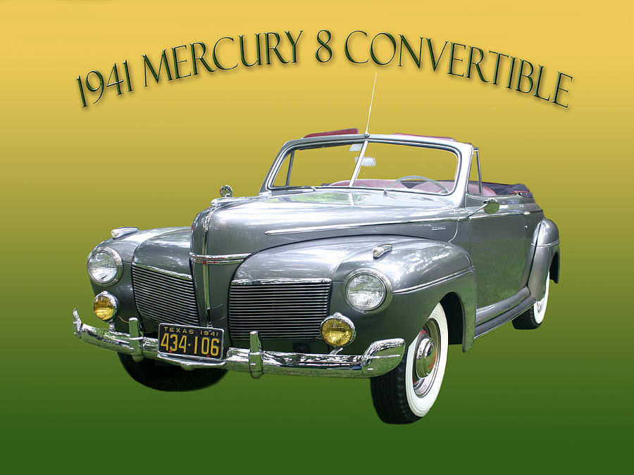 Keels & Wheels Photograph - 1941 Mercury Eight Convertible by Jack Pumphrey