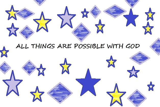 Stars Digital Art - All Things Are Possible by Nancy Forever