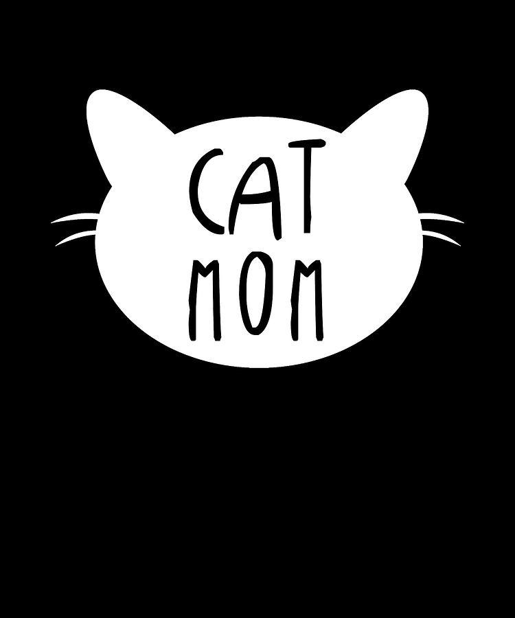 Cat Digital Art - Cat Mom Kitten Apparel by Michael S