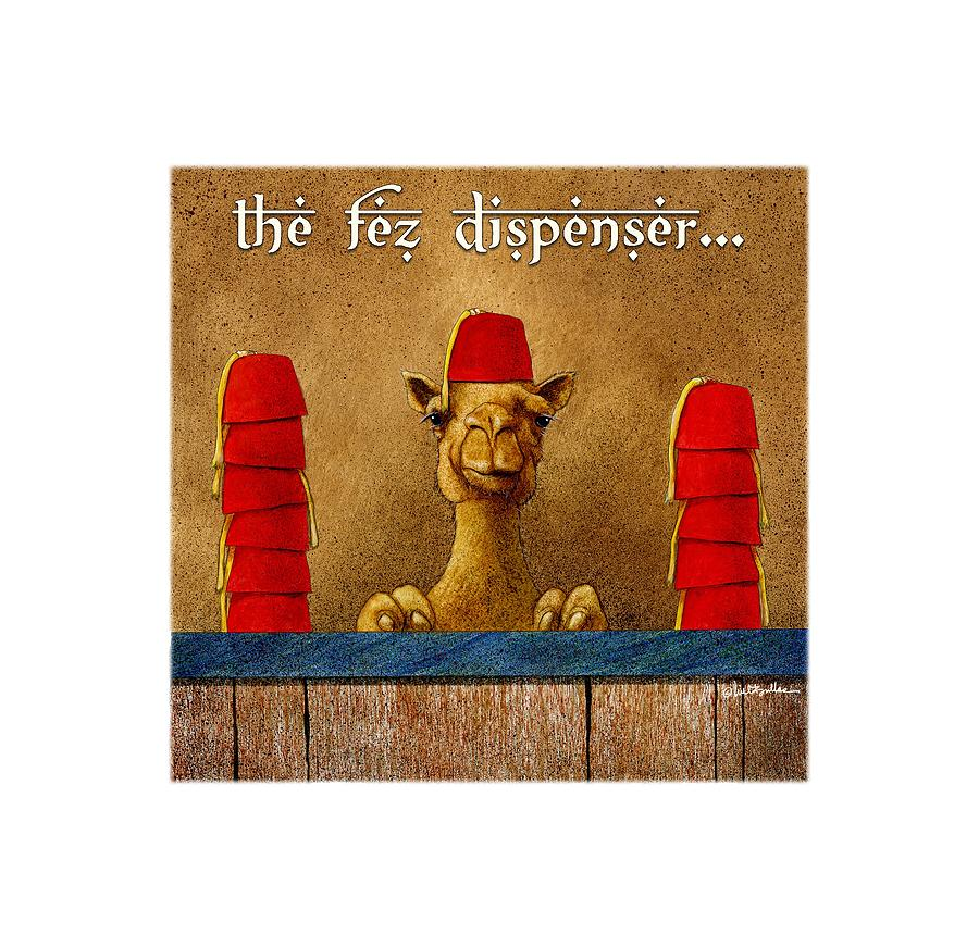 Will Bullas Painting - Fez Dispenser... by Will Bullas