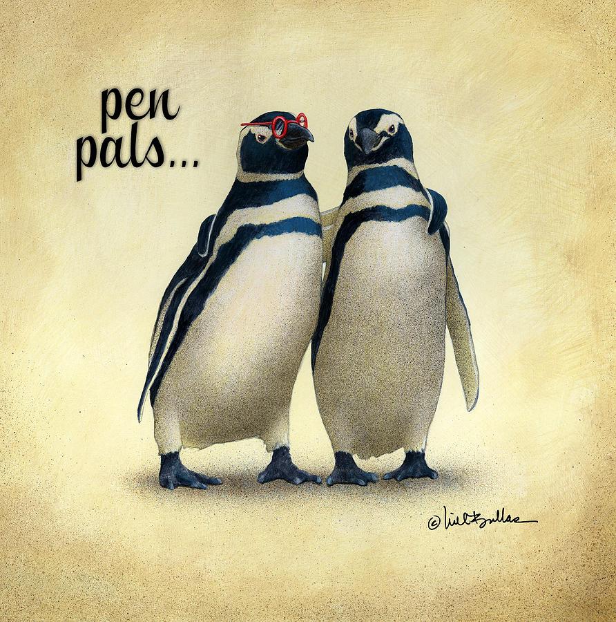 Will Bullas Painting - Pen Pals... by Will Bullas