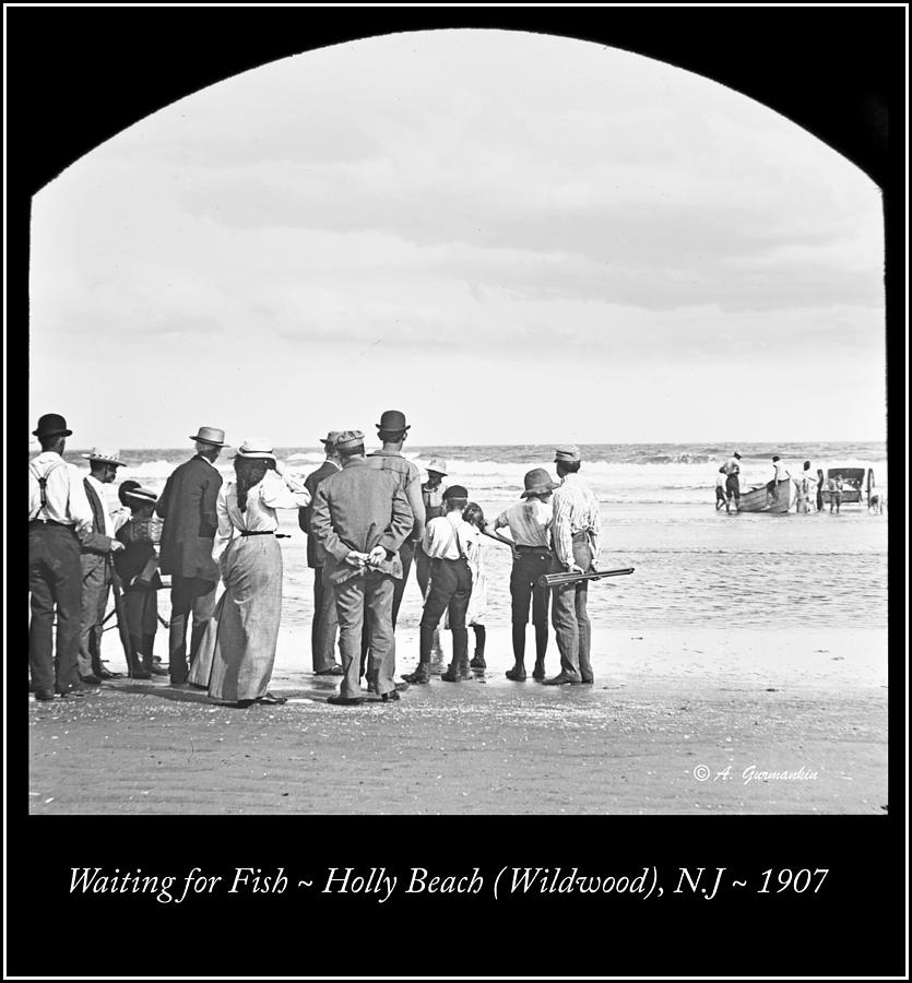 Buyers Photograph - Waiting For Fish Holly Beach Now Wildwood New Jersey 1907 by A Gurmankin