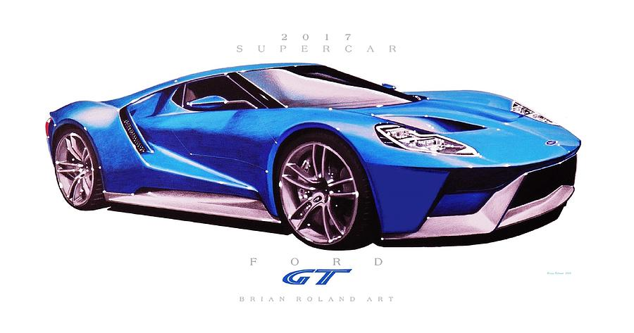 Ford Gt Supercar Drawing By Brian Roland