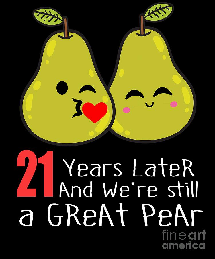 21st Wedding Anniversary Funny Pear Couple Gift Digital Art By Eriel